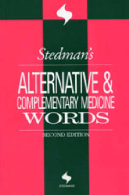 Stedman's Alternative and Complementary Medicine Words (Paperback)