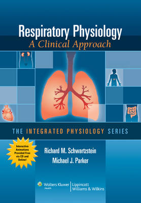 Respiratory Physiology: A Clinical Approach (Paperback)