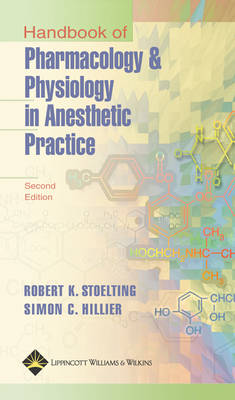 Handbook of Pharmacology and Physiology in Anesthetic Practice (Paperback)