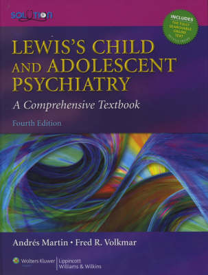 Lewis's Child and Adolescent Psychiatry: A Comprehensive Textbook (Hardback)