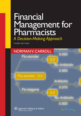Financial Management for Pharmacists: A Decision-making Approach (Paperback)