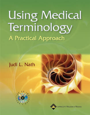 Using Medical Terminology: A Practical Approach (Book)