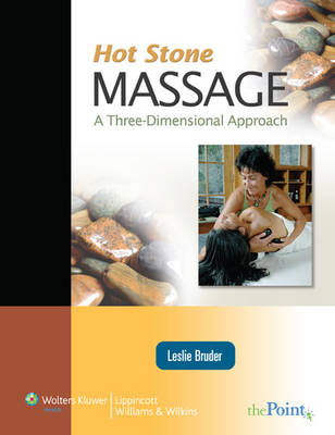 Hot Stone Massage: A Three Dimensional Approach (Paperback)