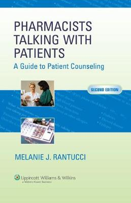 Pharmacists Talking with Patients: A Guide to Patient Counseling (Paperback)