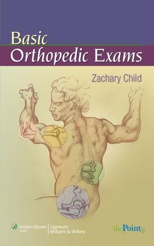 Basic Orthopedic Exams (Paperback)