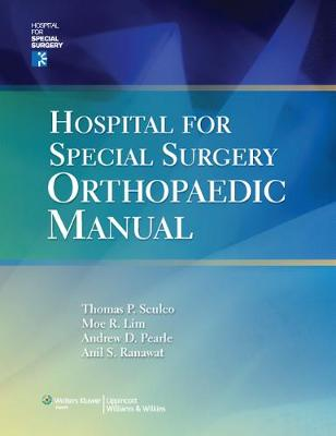 Hospital for Special Surgery Orthopaedics Manual (Paperback)