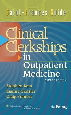 Saint-Frances Guide: Clinical Clerkship in Outpatient Medicine - Saint-Frances Guide Series (Paperback)