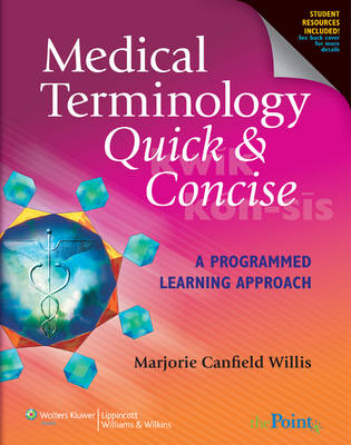 Medical Terminology Quick & Concise: A Programmed Learning Approach (Paperback)