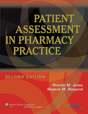Patient Assessment in Pharmacy Practice (Hardback)