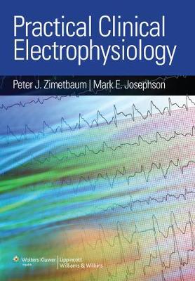 Practical Clinical Electrophysiology (Hardback)