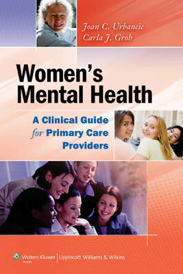 Women's Mental Health: a Clinical Guide for Primary Care Providers (Paperback)