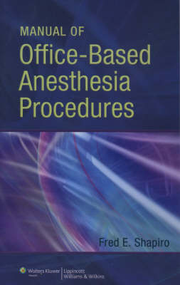 Manual of Office-Based Anesthesia Procedures (Paperback)