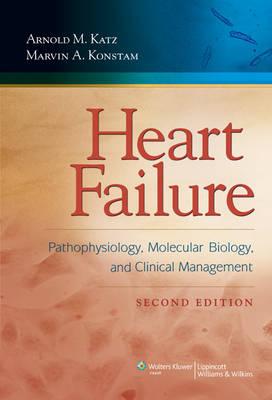 Heart Failure: Pathophysiology, Molecular Biology, and Clinical Management (Hardback)