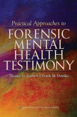 Practical Approaches to Forensic Mental Health Testimony (Hardback)