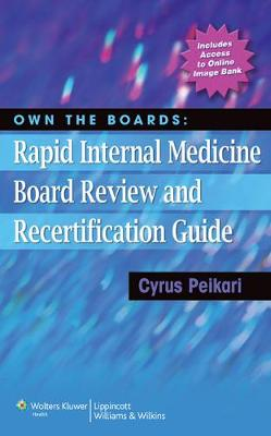 Own the Boards: Rapid Internal Medicine Board Review and Recertification Guide (Paperback)