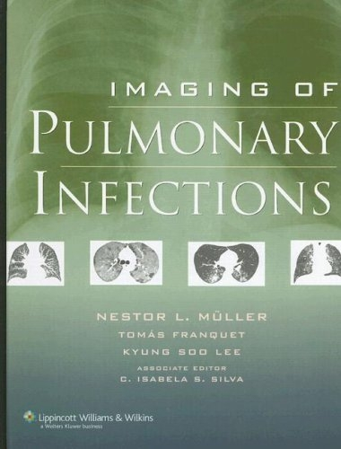 Imaging of Pulmonary Infections (Hardback)