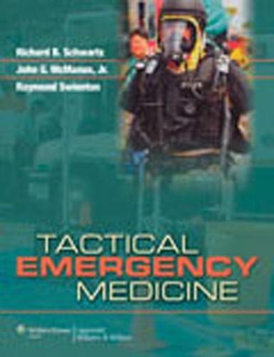 Tactical Emergency Medicine (Hardback)