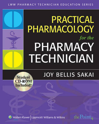 Practical Pharmacology for the Pharmacy Technician (Paperback)