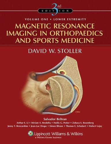 Magnetic Resonance Imaging in Orthopaedics and Sports Medicine (Hardback)
