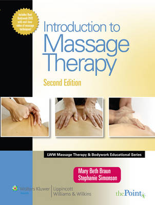 Introduction to Massage Therapy - LWW Massage Therapy and  Bodywork Educational Series (Hardback)
