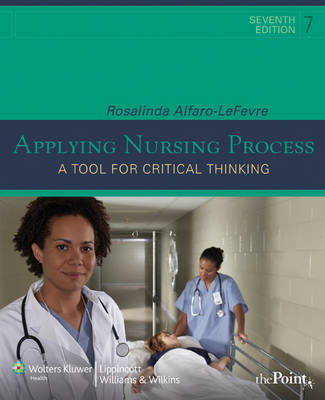 Applying Nursing Process: A Tool for Critical Thinking (Paperback)