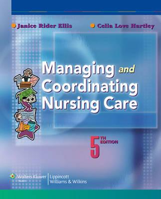Managing and Coordinating Nursing Care (Paperback)