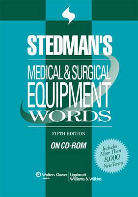 Stedman's Medical & Surgical Equipment Words, on CD-ROM (CD-ROM)
