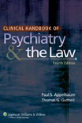 Clinical Handbook of Psychiatry and the Law (Paperback)