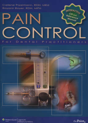 Pain Control for Dental Practitioners: An Interactive Approach: Manual and CD-ROM (Paperback)