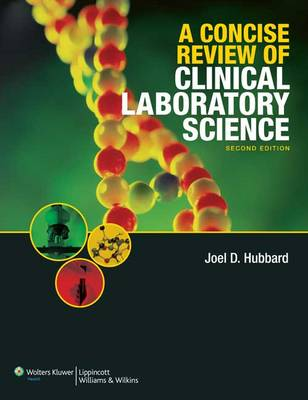 A Concise Review of Clinical Laboratory Science (Paperback)