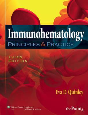 Immunohematology: Principles and Practice (Hardback)