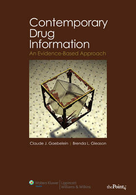 Contemporary Drug Information: An Evidence-based Approach (Paperback)