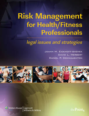 Risk Management for Health/Fitness Professionals: Legal Issues and Strategies (Paperback)