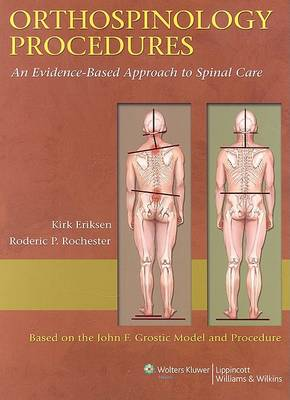 Orthospinology Procedures: An Evidence-Based Approach to Spinal Care (Hardback)