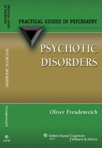 Psychotic Disorders: A Practical Guide - Practical Guides in Psychiatry (Paperback)