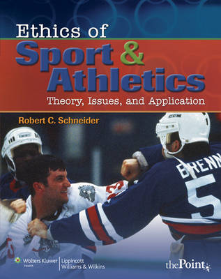 Ethics of Sport and Athletics: Theory, Issues, and Application (Paperback)