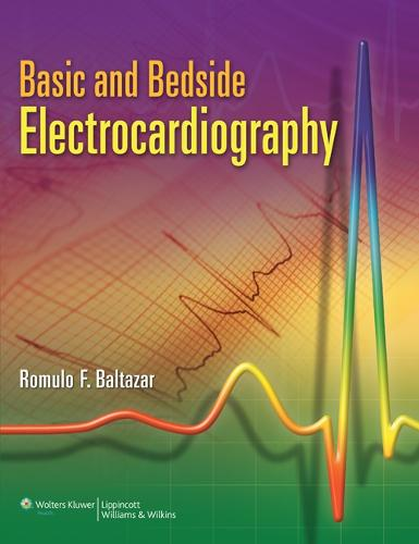 Basic and Bedside Electrocardiography (Paperback)