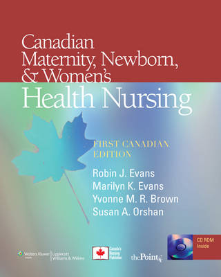 Canadian Maternity, Newborn, and Women's Health Nursing (Hardback)