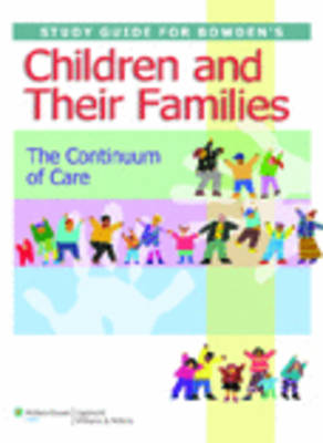 Study Guide for Children and Their Families: The Continuum of Care (Paperback)