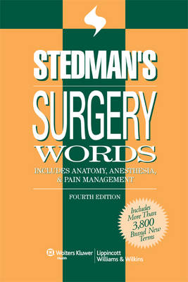 Stedman's Surgery Words: Includes Anatomy, Anesthesia & Pain Management (Paperback)