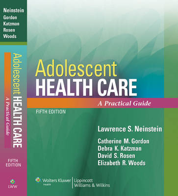 Adolescent Health Care: A Practical Guide (Paperback)