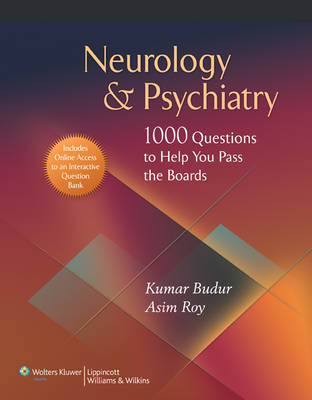 Neurology and Psychiatry: 1000 Questions to Help You Pass the Boards (Paperback)