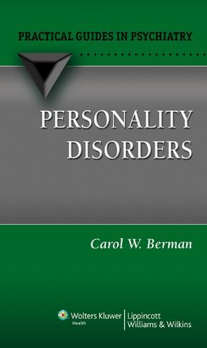 Personality Disorders: A Practical Guide - Practical Guides in Psychiatry (Paperback)