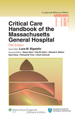 Critical Care Handbook of the Massachussetts General Hospital - Lippincott Williams and Wilkins Handbook Series (Paperback)