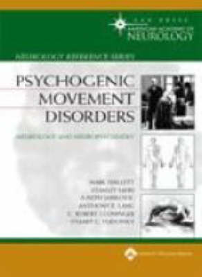 Psychogenic Movement Disorders: Neurology and Neuropsychiatry (Hardback)