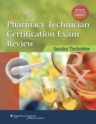 LWW's Pharmacy Technician Certification Exam Review (Paperback)
