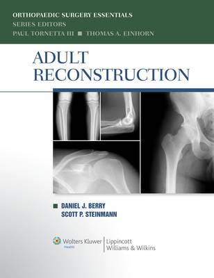 Adult Reconstruction - Orthopaedic Surgery Essentials Series (Hardback)