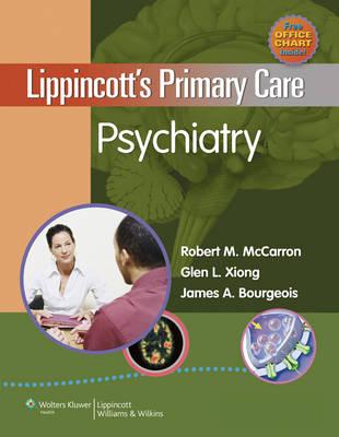 Lippincott's Primary Care Psychiatry (Hardback)