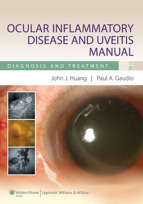 Ocular Inflammatory Disease and Uveitis Manual: Diagnosis and Treatment (Paperback)