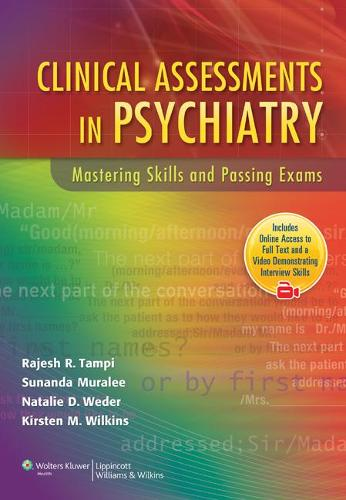 Clinical Assessments in Psychiatry: Mastering Skills and Passing Exams (Paperback)